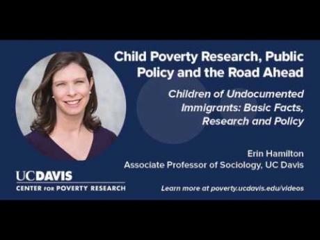 Children of Undocumented Immigrants: Basic Facts, Research and Policy