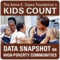 Image of KIDSCOUNT Data Snapshot on Children Living in High-Poverty Communities