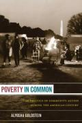 Image of Poverty in Common: The Politics of Community-Action during the American Century