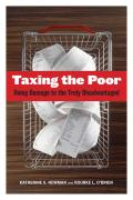 Image of Taxing the Poor: Doing Damage to the Truly Disadvantaged