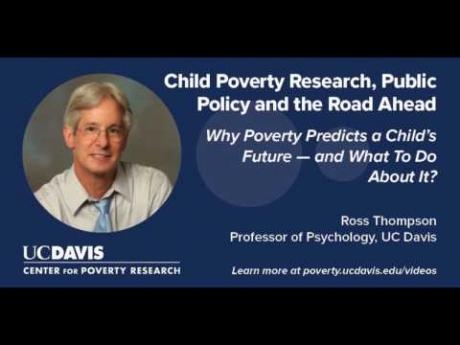 Why Poverty Predicts a Child's Future —and What To Do About It?